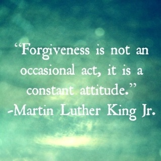 forgiveness-is-not-an-occasional-act-it-is-constant-attitude